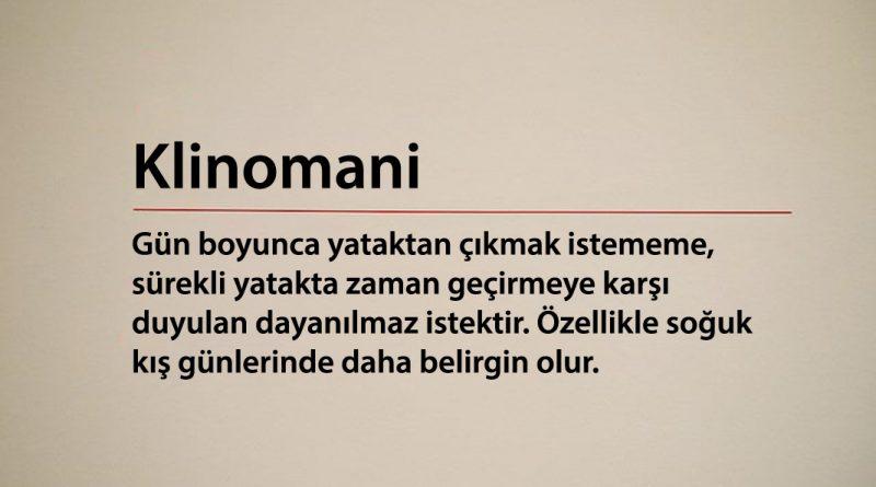 Klinomani