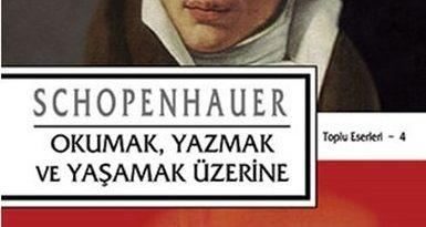 Okumak, Yazmak ve Yaşamak Üzerine - Schopenhauer
