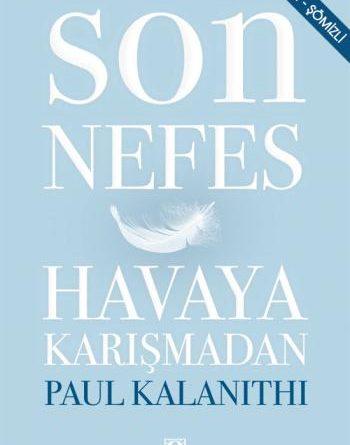 Son Nefes Havaya Karışmadan - Paul Kalanithi